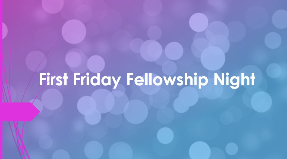 , First Friday Fellowship Night, St. Joseph-on-Carrollton Manor Catholic Church, St. Joseph-on-Carrollton Manor Catholic Church